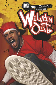 Nick Cannon Presents: Wild 'n Out Naughty by Nature & Pivot Gang