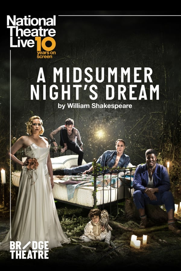 National Theatre At Home: A Midsummer Night's Dream Full Show